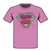 T-Shirt Super Mãe